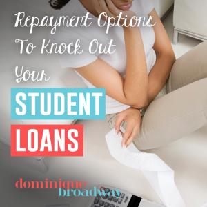Best loan repayment option