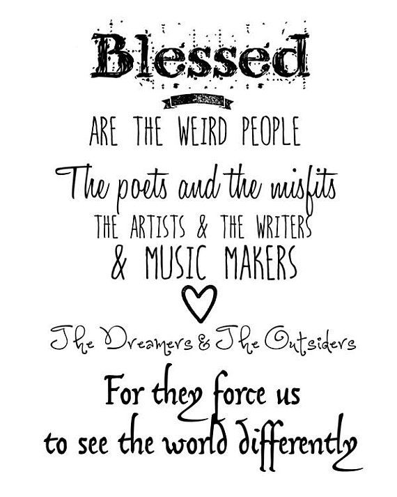 Fine Art Print Blessed Are The Weird People Typography Art Print