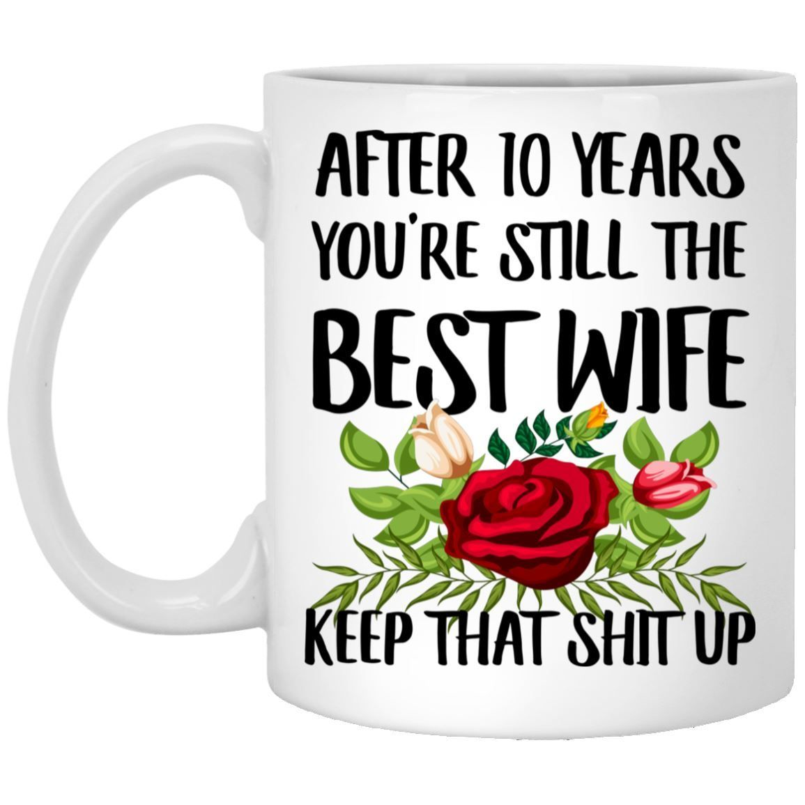 10 Year Anniversary Gift For Her 10th Gifts For Wife Mug