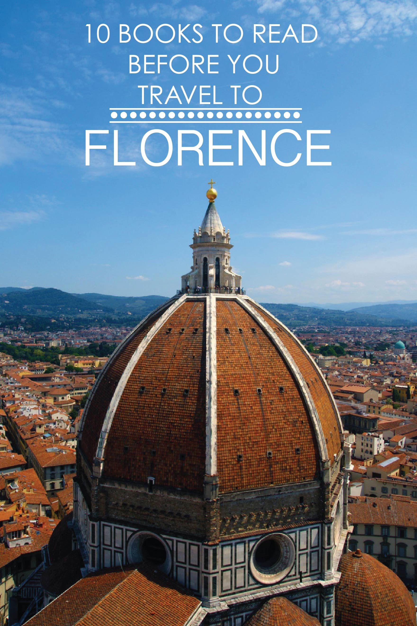 10 Books To Read Before You Travel To Florence