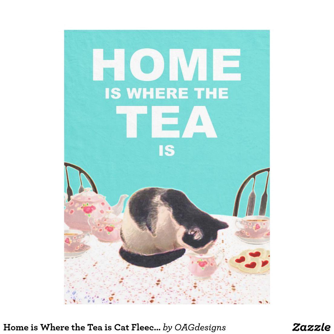 Home is Where the Tea is Cat Fleece Throw Blanket Fleece Blanket