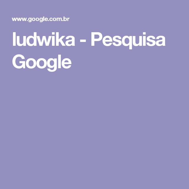 ludwika - Pesquisa Google
