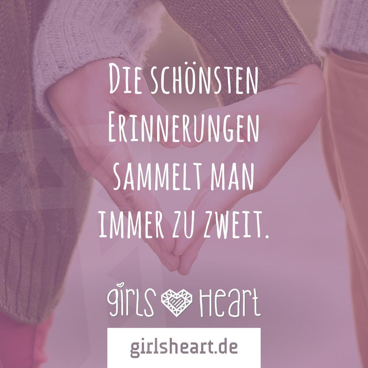 Mehr Spruche Auf Www Girlsheart De Erinnerungen Partner