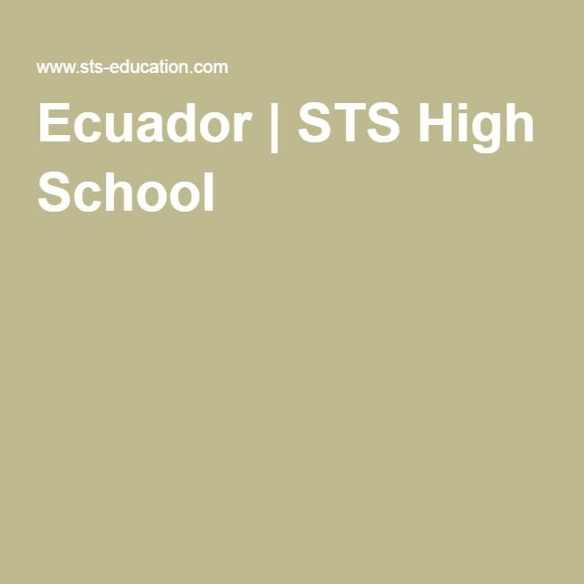 Ecuador | STS High School