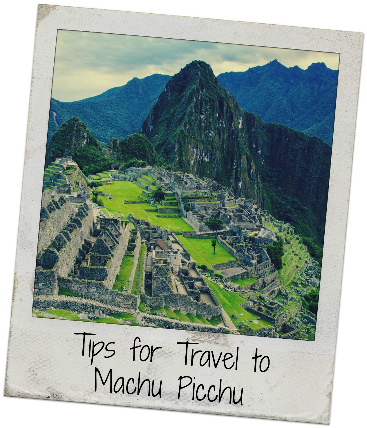 Tips for travel to Machu Picchu #Peru | http://www.everintransit.com/tips-for-travel-to-machu-picchu/