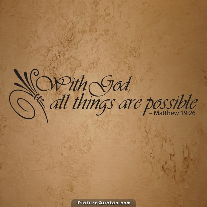 With God All Things Are Possible Picture Quote 1 Bible God