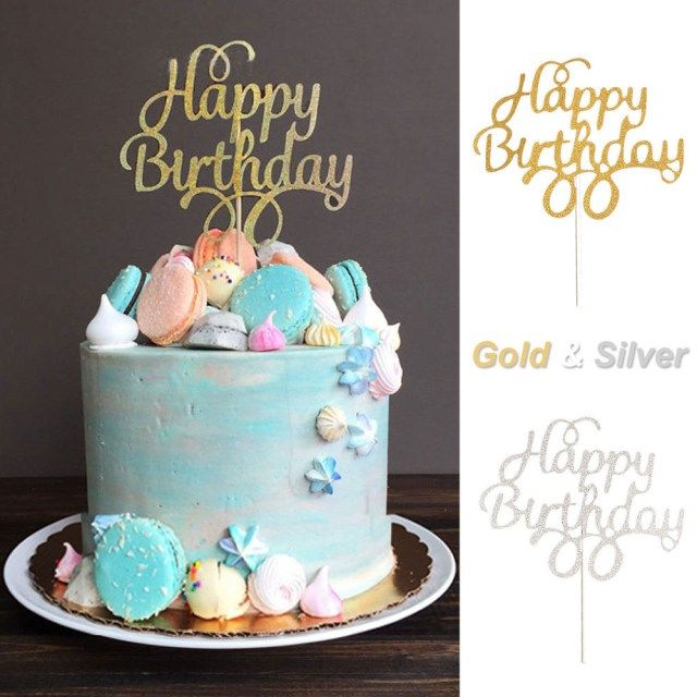 21 Elegant Photo Of Cake Toppers For Birthday 1x Topper Happy Gold Silver Glitter Party Wedding Diy