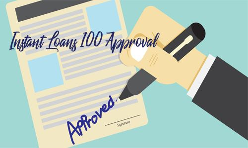 Instant Loans 100 Approval Best Personal Loans