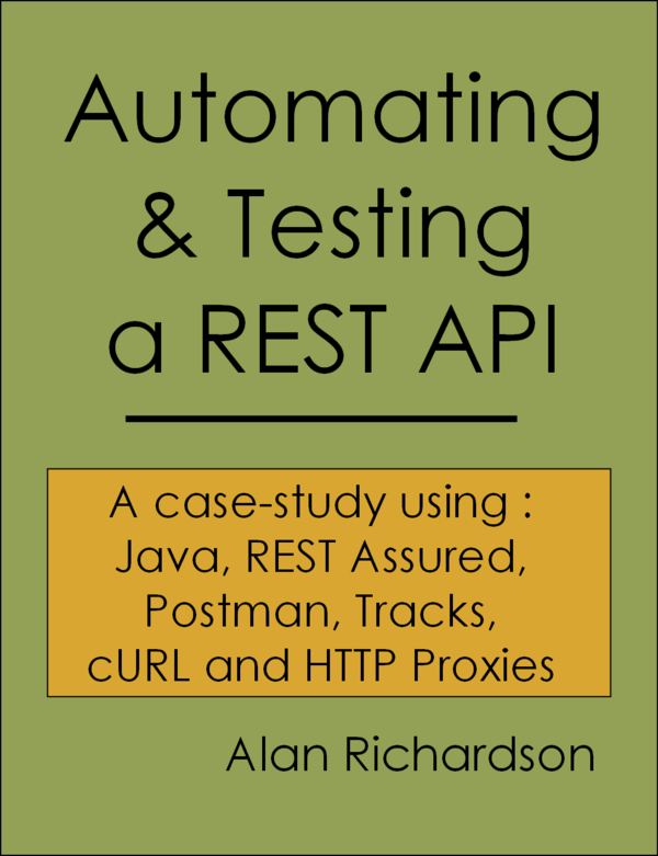 Automating And Testing A Rest Api Case Study Software Testing Automation