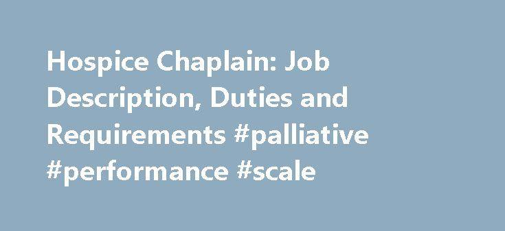 hospice chaplain job description duties and requirements palliative performance scale http