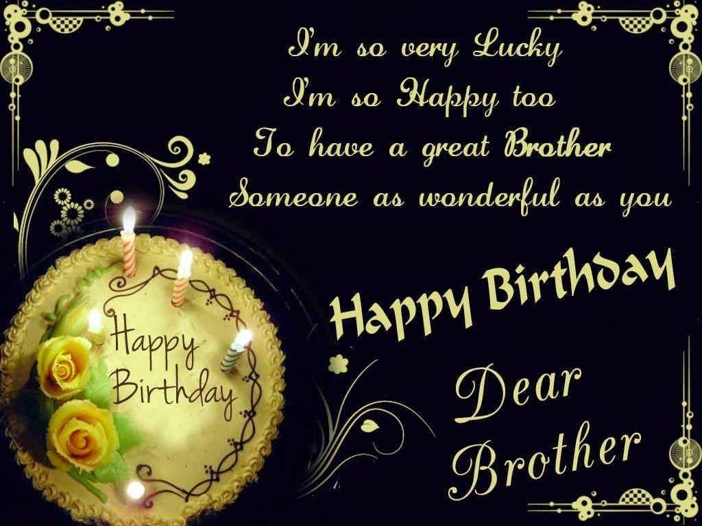 Birthday Quotes For Brother Birthday Wishes Images And Messages