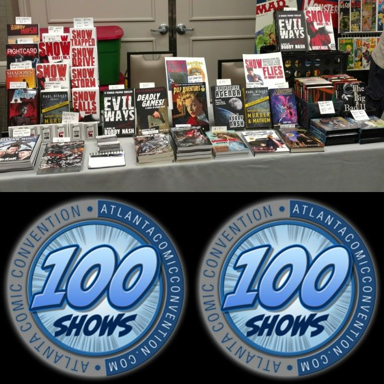 My Table At Acc100 Join Us At The Atlanta Comic Convention Today We Are Here Until 5 Www Atlantacomicconvention Com Comic Conventions Book Signing Evil