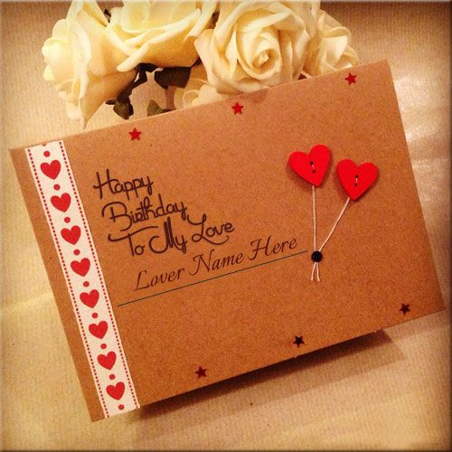 Write Lover Name On Birthday Wishes eCard OnlinePersonalized His – Birthday Wishes Card