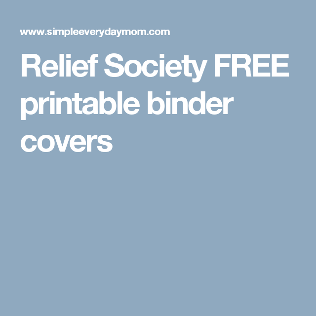 Relief Society FREE Printable Binder Covers