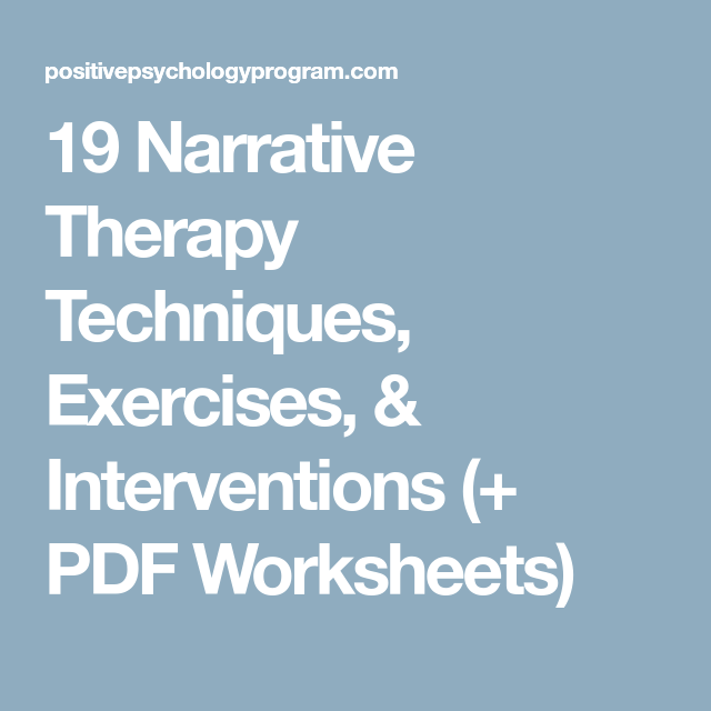 19 Narrative Therapy Techniques, Exercises, & Interventions (+ PDF ...