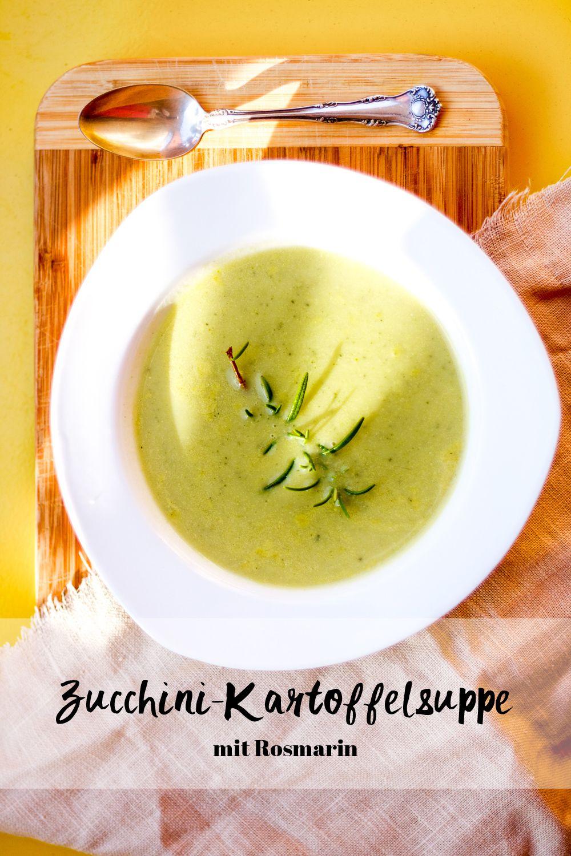 Zucchini-Kartoffel-Suppe mit Rosmarin