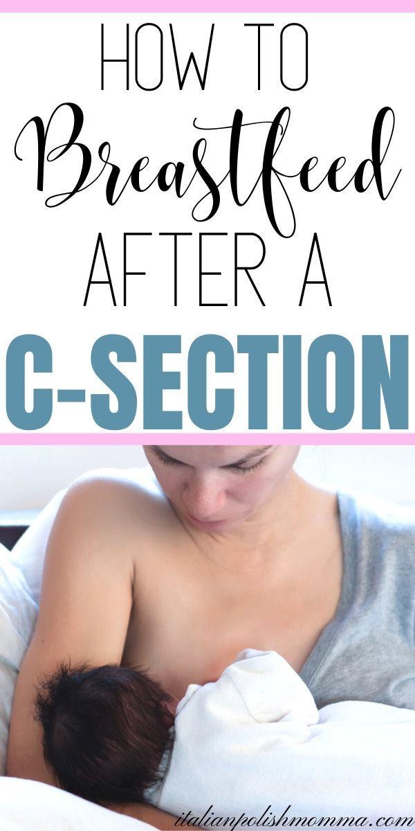 Breastfeeding After A C-Section - italianpolishmomma.com ...