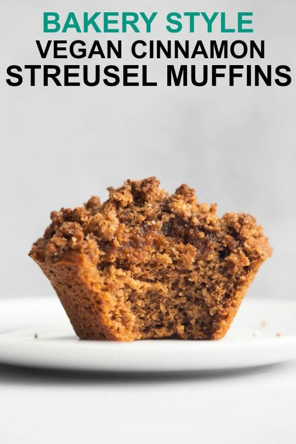 Vegan Bakery Style Cinnamon Streusel Muffins Recipe Vegan