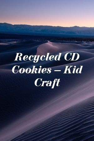 Recycled CD Cookies – Kid Craft #recycledcd Recycled CD Cookies – Kid Craft#DIyTricks #Homehacks #recycledcd Recycled CD Cookies – Kid Craft #recycledcd Recycled CD Cookies – Kid Craft#DIyTricks #Homehacks #recycledcd Recycled CD Cookies – Kid Craft #recycledcd Recycled CD Cookies – Kid Craft#DIyTricks #Homehacks #recycledcd Recycled CD Cookies – Kid Craft #recycledcd Recycled CD Cookies – Kid Craft#DIyTricks #Homehacks #recycledcd Recycled CD Cookies – Kid Craft #recycledcd Re #recycledcd