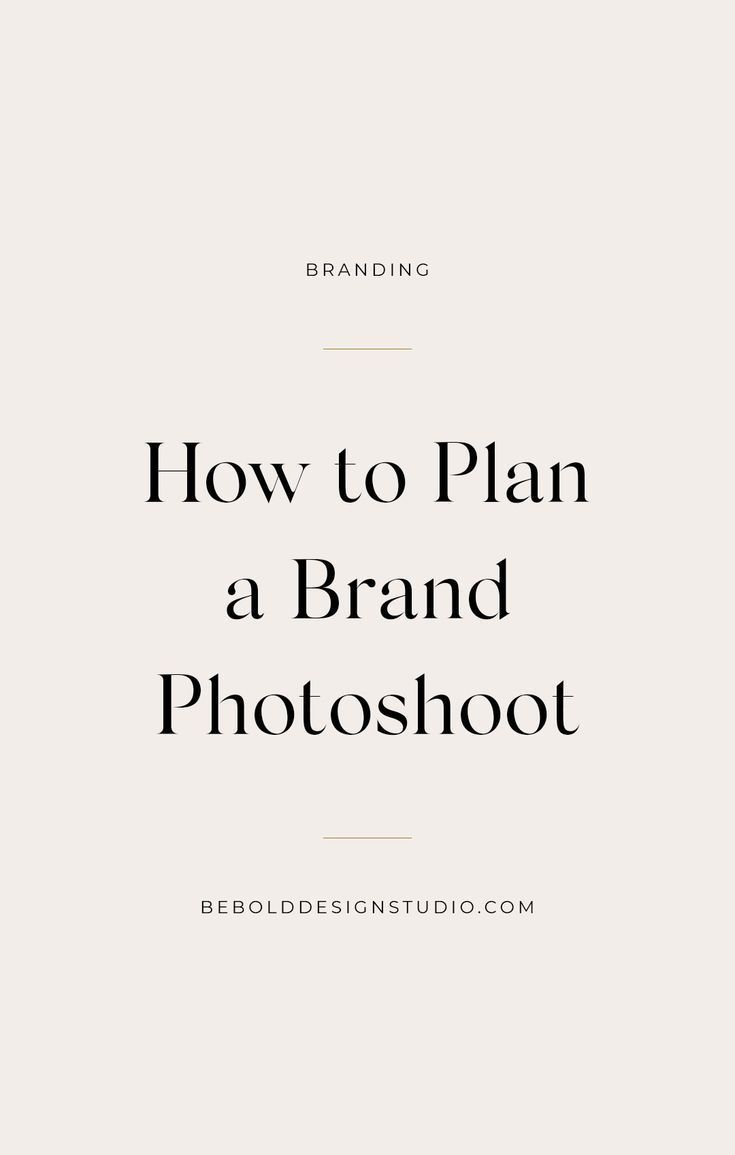 How To Plan A Brand Photoshoot · bebolddesignstudio.com  #brandphotographer #branding #pantone #creative #ideas #entreprenuer