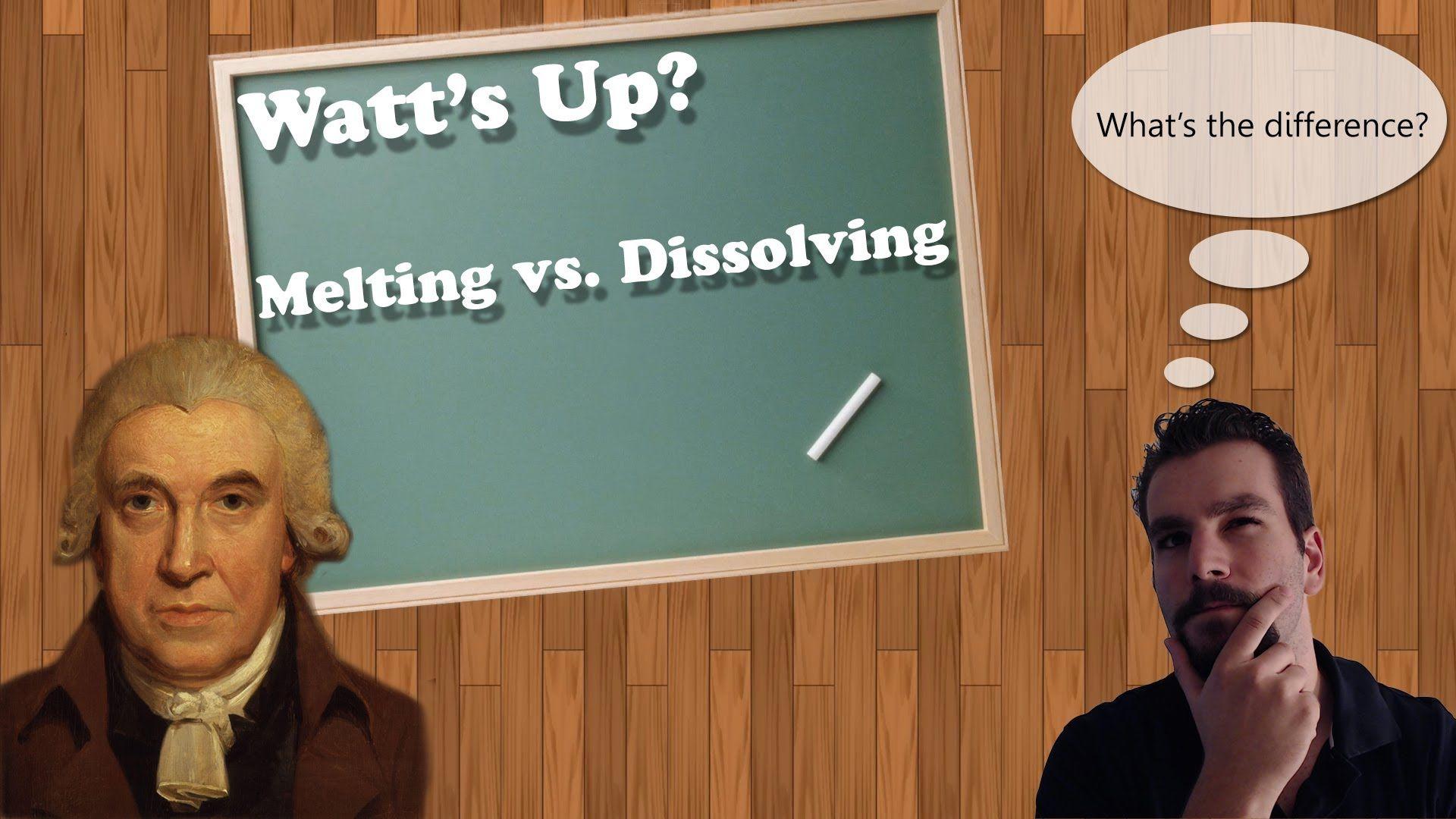 Melting Vs Dissolving