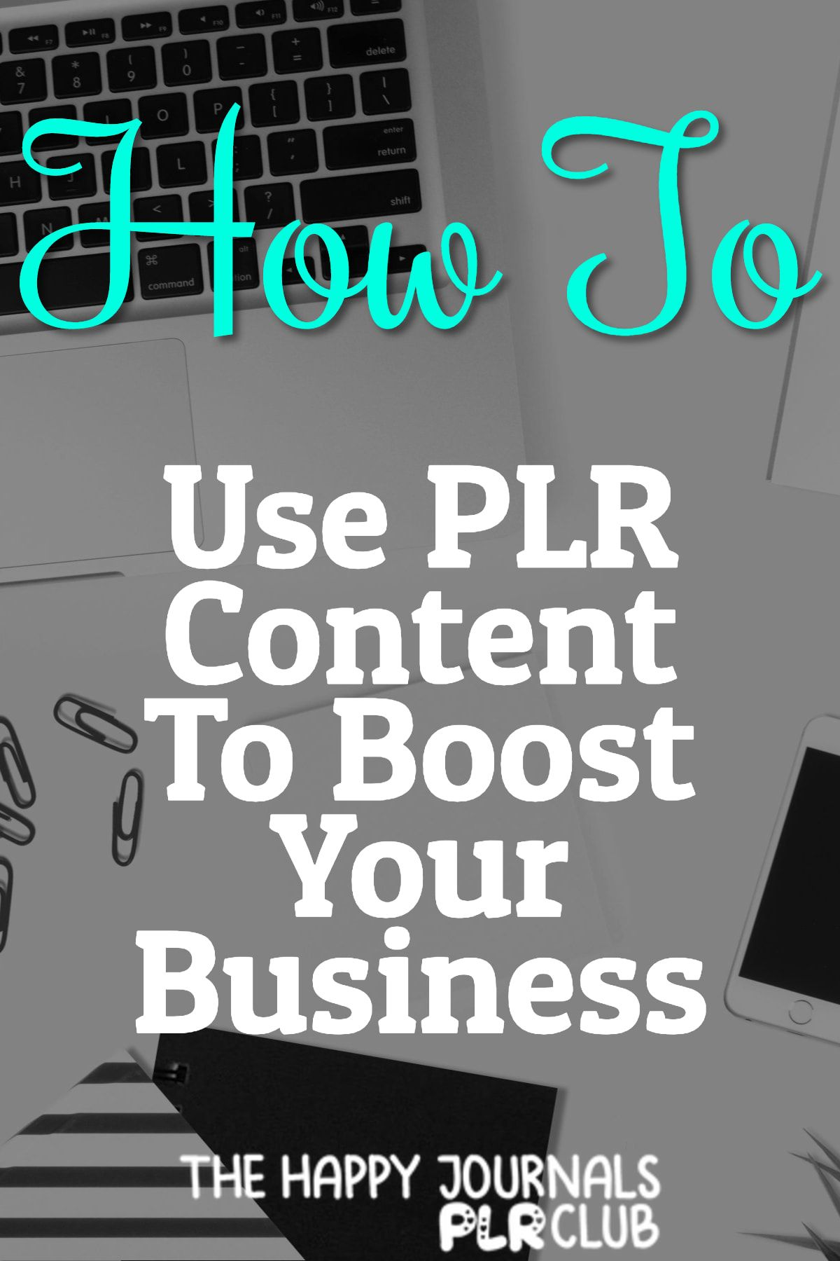 How To Use PLR Content To Boost Your Business | TH