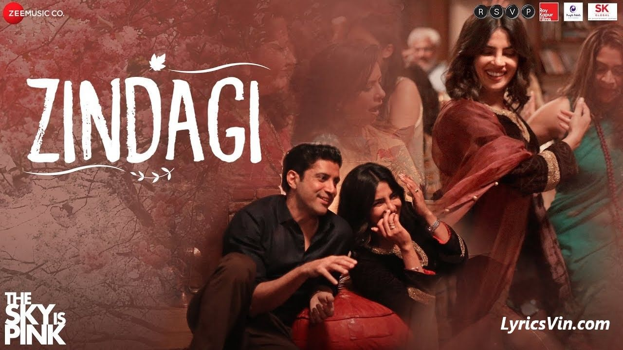 Zindagi Lyrics The Sky Is Pink The Latest Bollywood News Is That Song Zindagi From Movie The Sky Latest Bollywood Songs Bollywood Music Bollywood Songs And since i've not been able to write and publish about other stalwarts from hindi cinema music in the recent months, i shall dedicate this particular day to all past playback greats by compiling a list of hindi movie songs about life (zindagi). pinterest