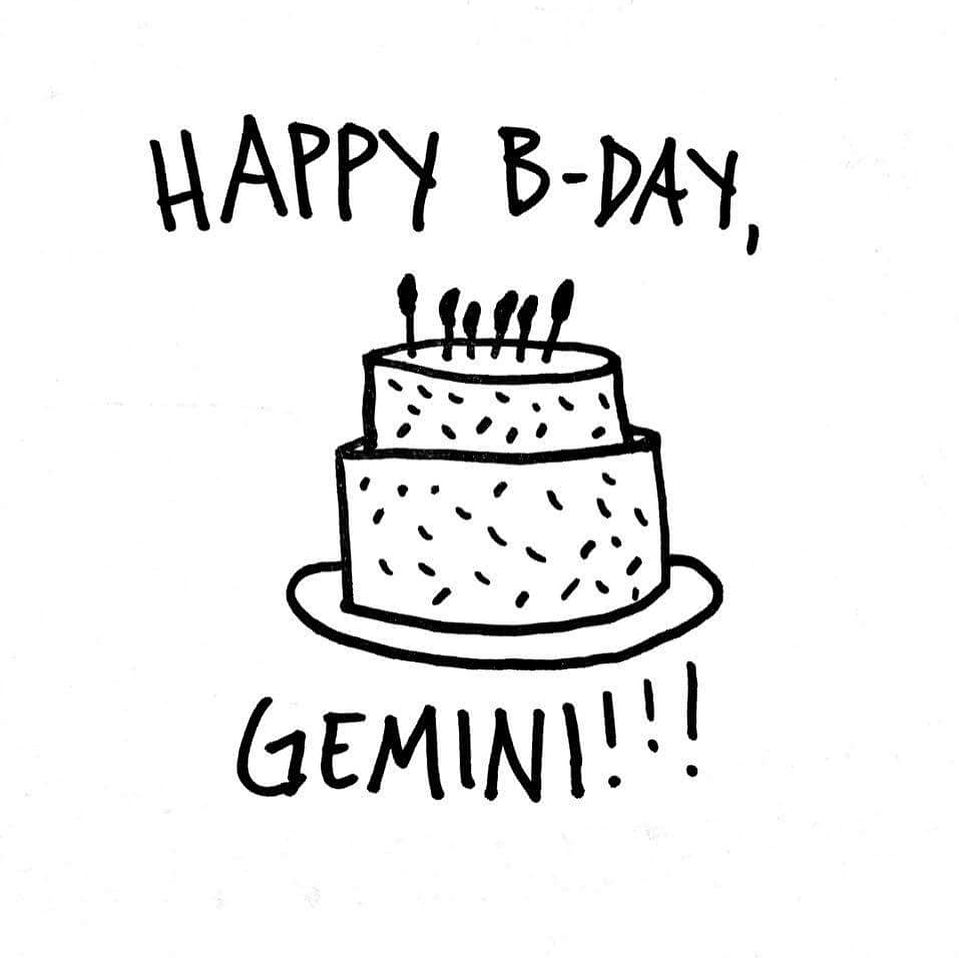 Happy Birthday To All My Gemini Sisters And Brothers Starting Today And Ending June 21st It Gemini Birthday Happy 21st Birthday Wishes Happy Birthday Quotes