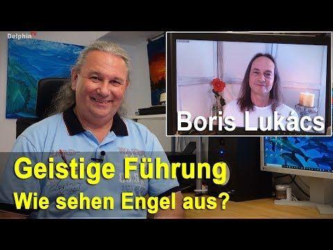 Unsere Geistige Führung ... Engel sehen | Boris Lukacs - YouTube