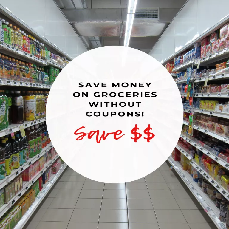money on groceries without using coupons! - The Eclectic Yaya