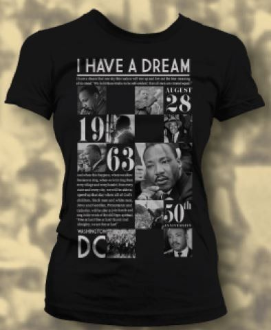 Martin Luther King Jr 50th Anniversary Female T Shirt My Kinda