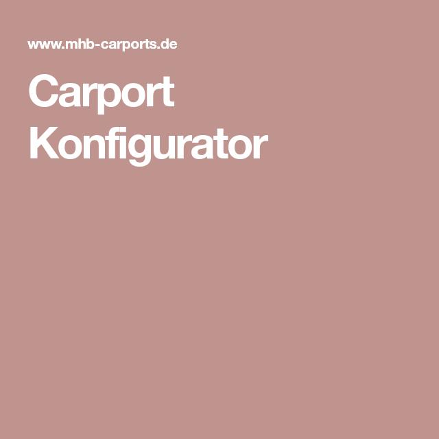 Carport Konfigurator Konfigurieren Sie Ihr Wunsch
