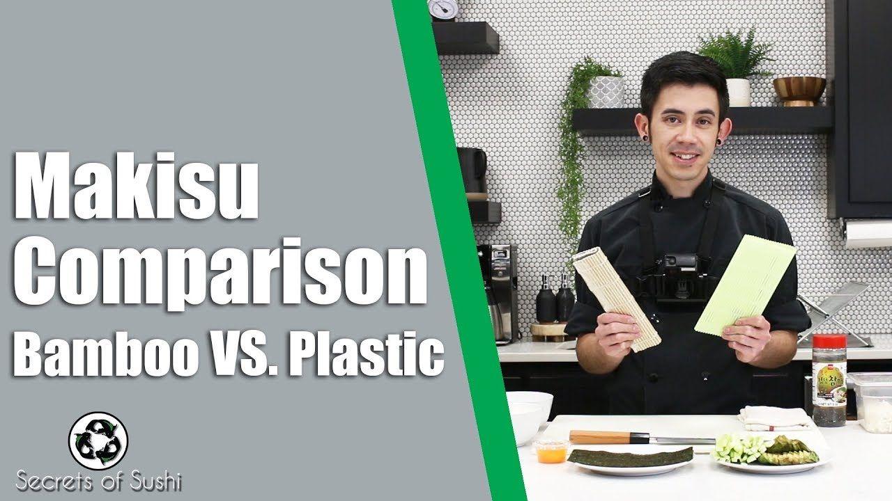 Makisu Comparison Bamboo Vs Plastic Makisu Sushi At Home Comparison
