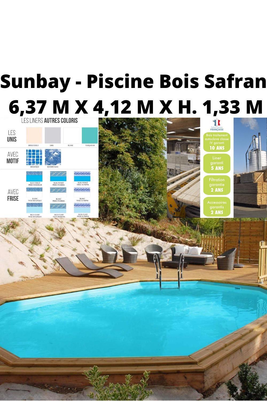 Sunbay Piscine Bois Safran 6 37 M X 4 12 M X H 1 33 M In 2020