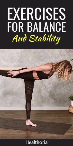 Exercises for balance and stability.  Balance training can help improve your overall coordination, s...