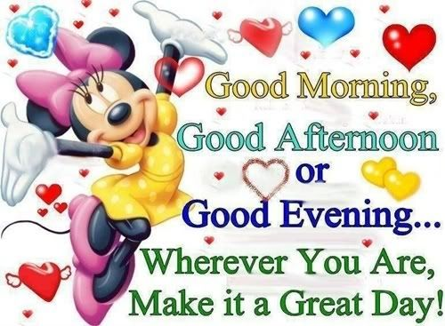 Wherever you are disney minnie mouse good morning good morning quotes | Good  afternoon quotes, Good morning funny, Good morning greetings
