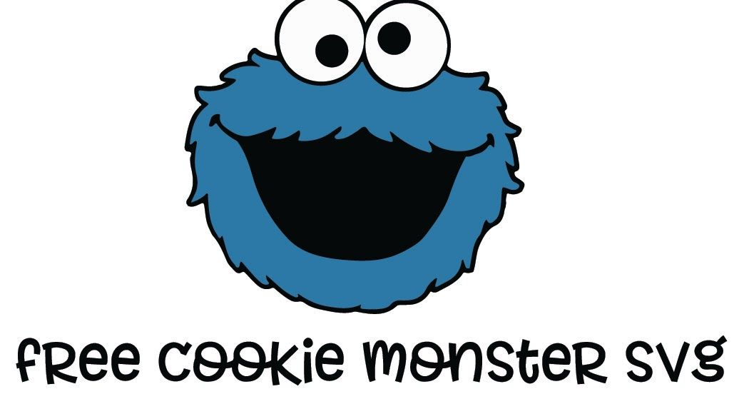 Welcome To My Site Each And Every Day I Will Give You Free Svg File All Of These Freebies Can Be U Monster Cookies Cookie Monster Shirt Cookie Monster Party