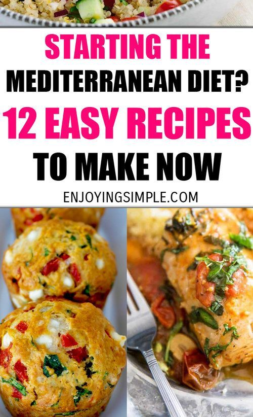 12 Easy Mediterranean Diet Friendly Recipes — Enjoying Simple