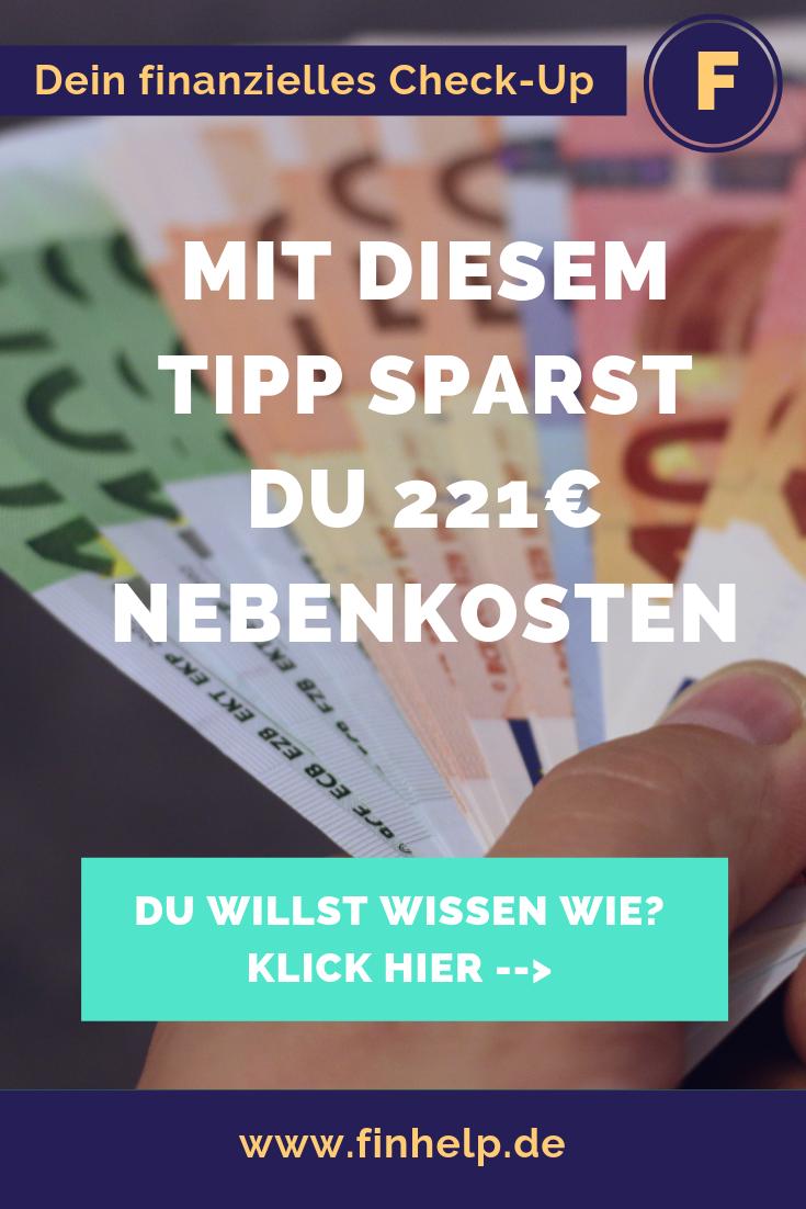 Nebenkosten Berechnen So Sparst Du 221 Im Jahr Mit Bildern Sparen Finanztipps Geldmanagement