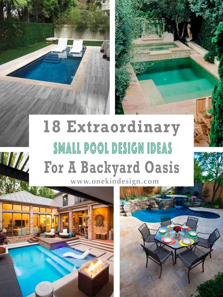 18 Extraordinary Small Pool Design Ideas For A Backyard Oasis Small Pool Design Pool Designs Small Pool