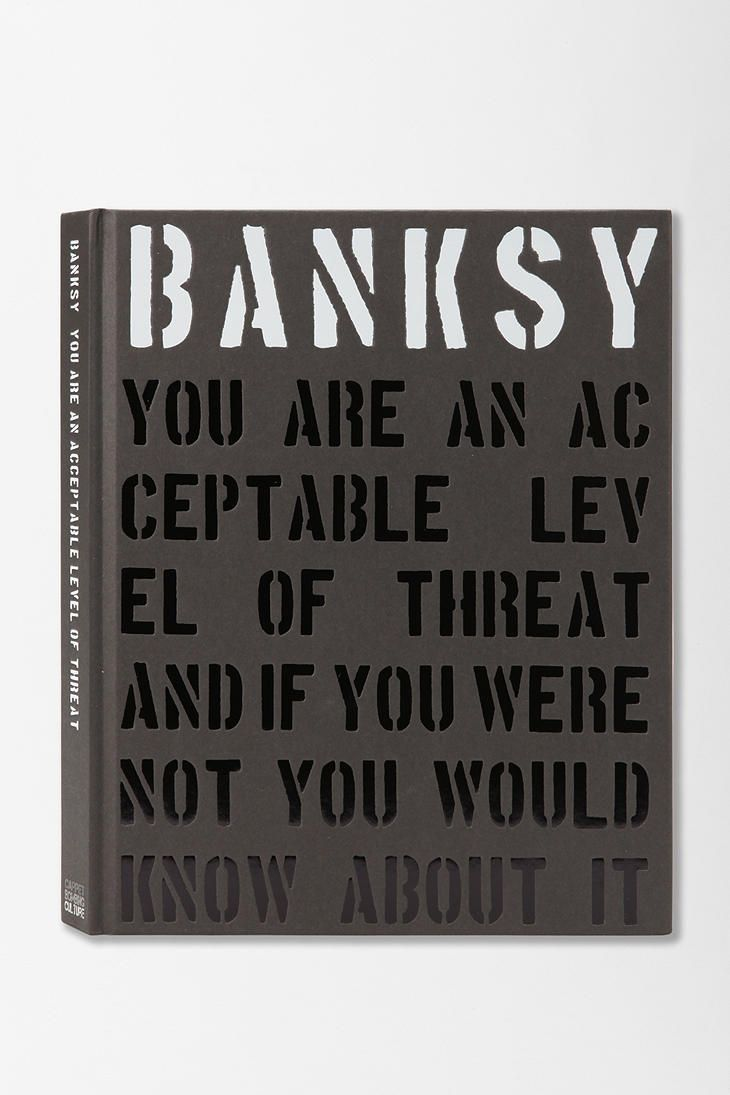 Banksy You Are An Acceptable Level Of Threat By Gary