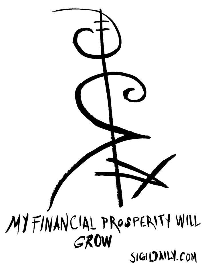 My Financial Prosperity Will Grow Sigils For Wealth Pinterest