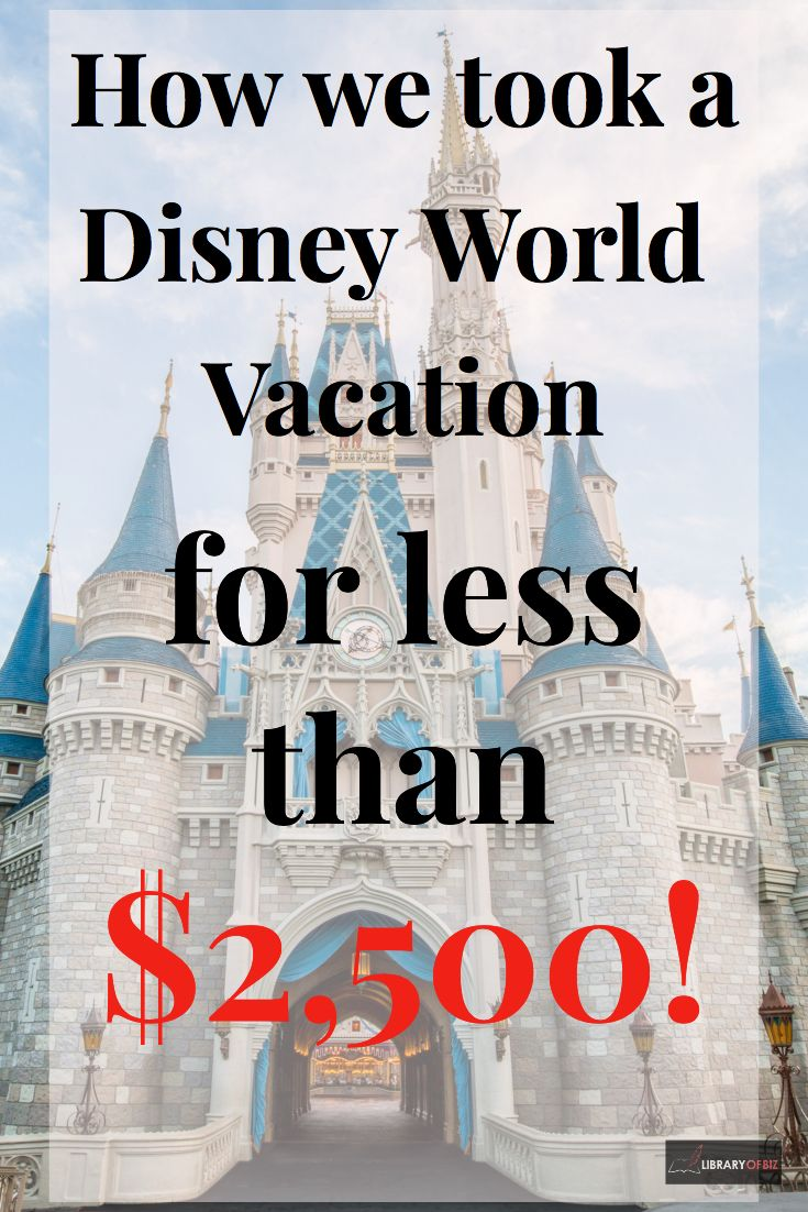 Walt Disney World Vacation- Cheap And On A Budget