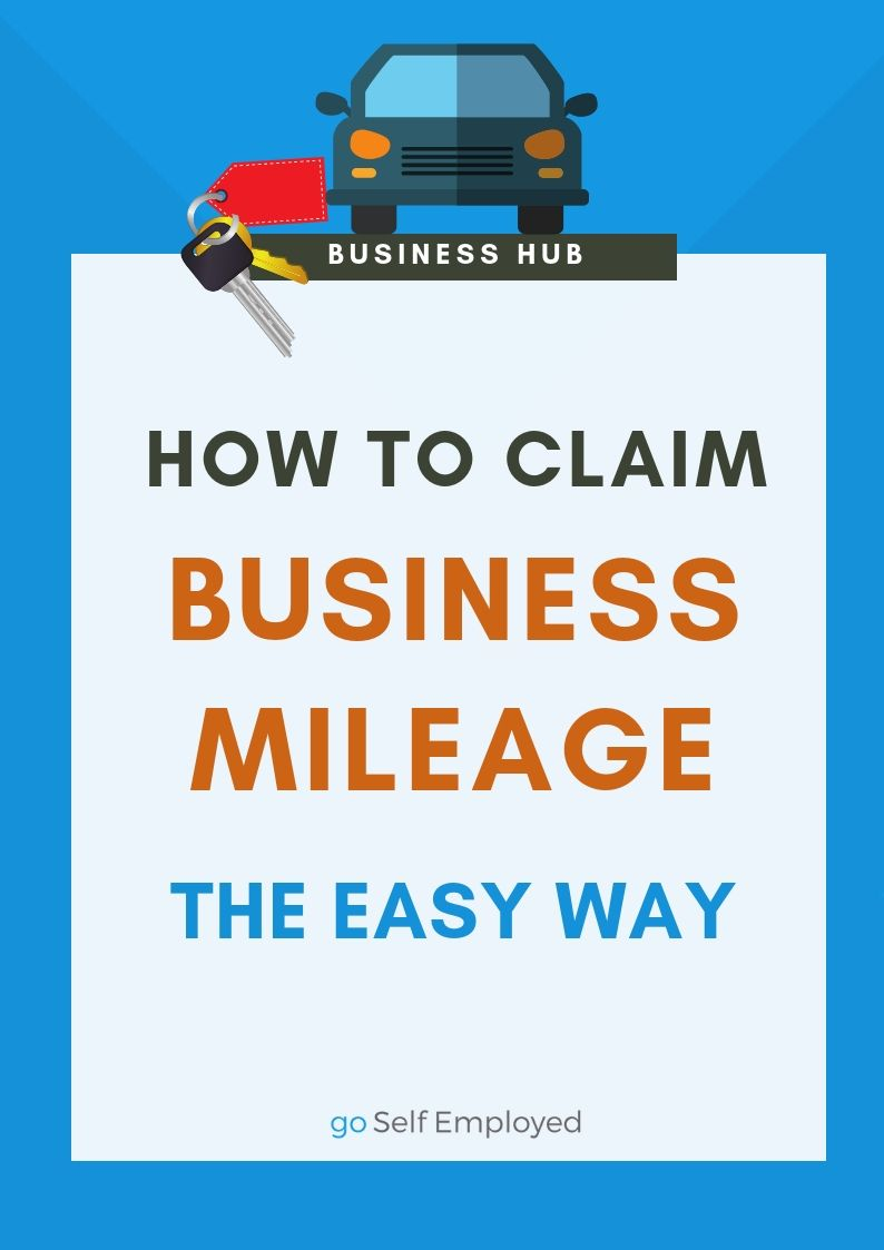How To Claim Business Mileage From Hmrc When You Re Self Employed