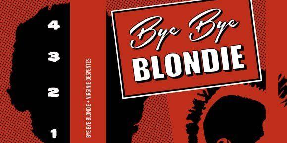 """#LIBROS #PUNK #MUJERES - Bye bye blondie Virginie Despentes Difracciones Pol·len edicions - La novelista y cineasta, se autodefine como proletaria de la feminidad y escribe sobre aquellas que no se salvan, sobre las """"pringadas de la feminidad"""" que transitan por los bordes y caminan la precariedad. Feminidades subversivas que, en la transición de la cocina a la oficina, se han desviado al ritmo del punk-rock. +INFO http://difracciones.com CAMPAÑA CROWDFUNDING verkami…"""
