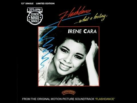 """Flashdance...What A Feeling"" ***  Irene Cara ***  May 28, 1983"