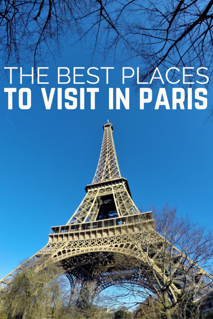 Map Of Paris And Attractions%0A DIY The Best Places to Visit in Paris