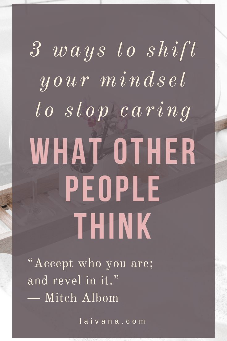 Dealing with negative comments 3 ways to not care what