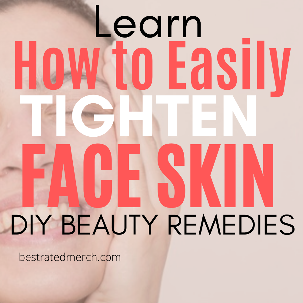 How to Tighten Skin On Face | DIY Beauty Remedies