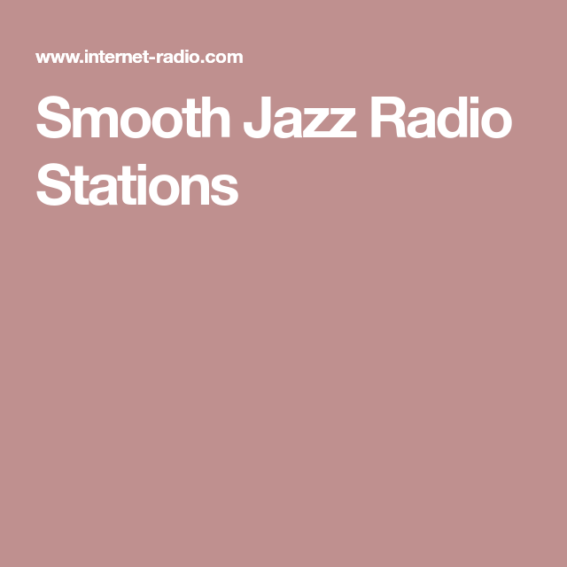 Smooth jazz radio stations entertainment pinterest jazz radio smooth jazz radio stations malvernweather Gallery